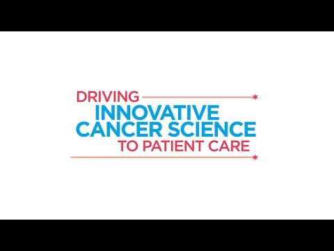 Driving Innovative Cancer Science to Patient Care