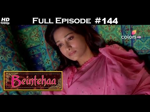 Beintehaa - Full Episode 144 - With English Subtitles