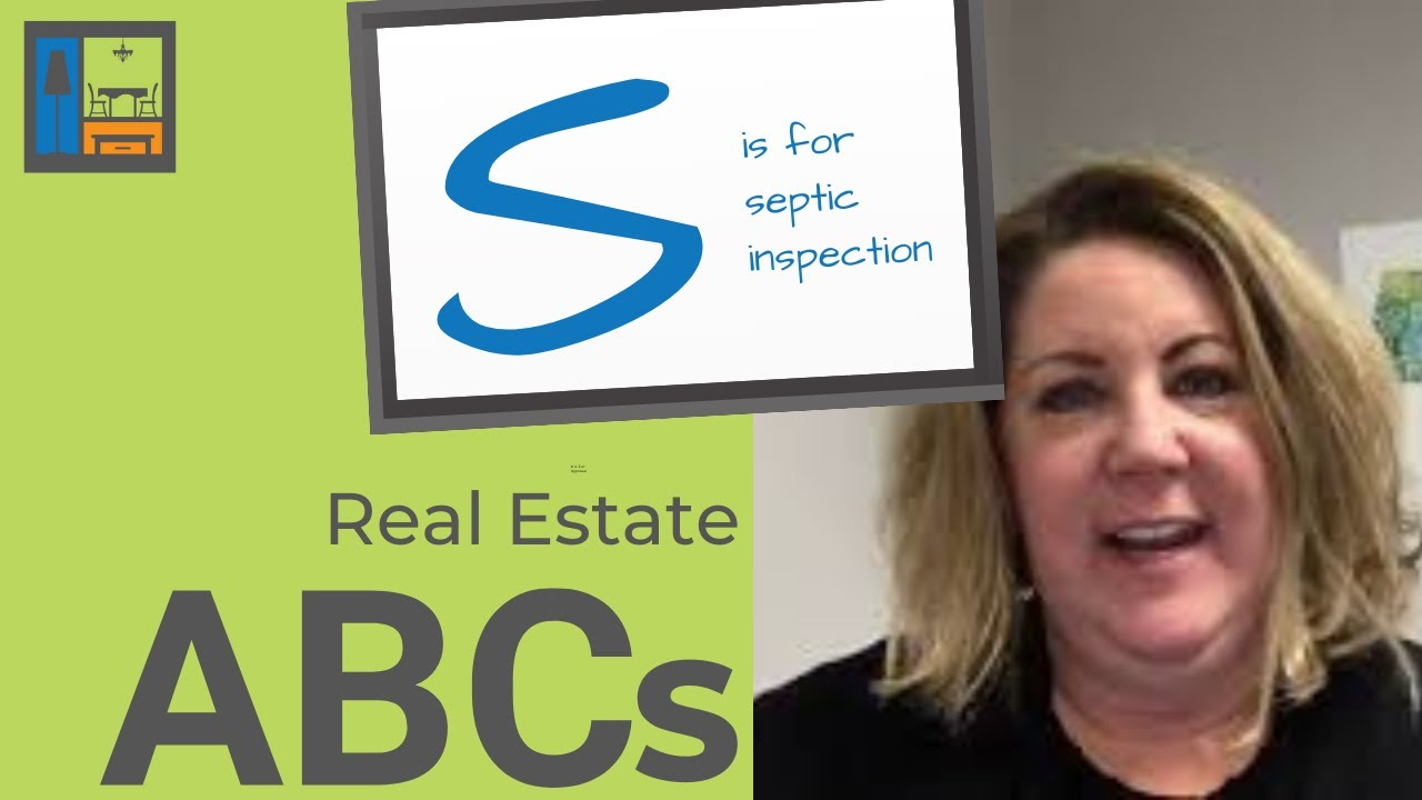 S is for Septic Inspection | Real Estate ABCs