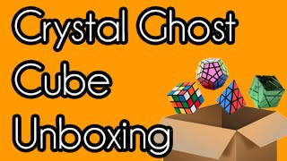 Crystal Ghost Cube Unboxing   Zoneden