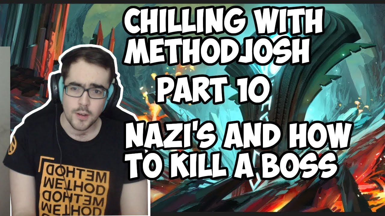 Chilling with Methodjosh - Part 10 - JOSH WAS WRONG!