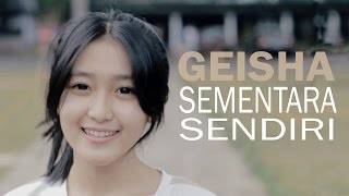 Video Geisha - Sementara Sendiri (Bintan Radhita, Andri Guitara) cover download MP3, 3GP, MP4, WEBM, AVI, FLV Desember 2017