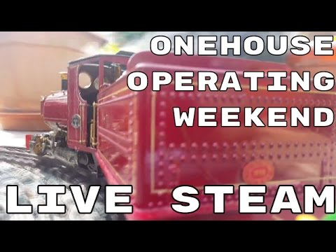 Onehouse Operating Weekend May 2016 – Live Steam