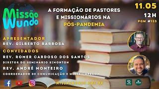 Missao Mundo #125 - W19_21