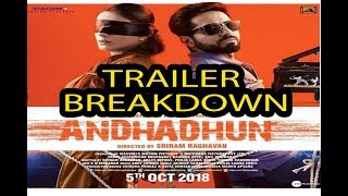 AndhaDhun | Trailer BREAKDOWN  | Tabu | Ayushmann Khurrana | Radhika Apte | 5th October