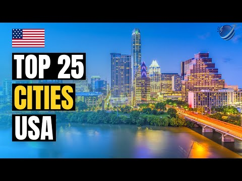 Top 25 Best Cities to Live in the USA 2021