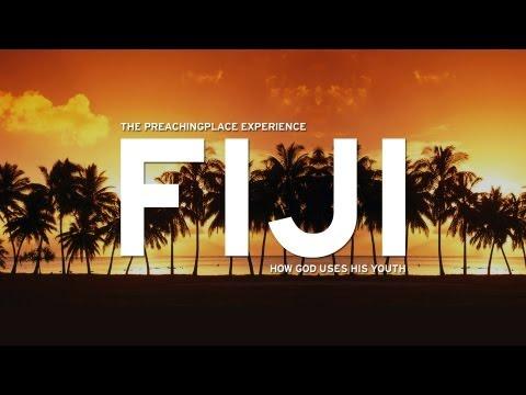 Fiji - The Preachingplace Experience