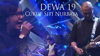 DEWA 19 - Cukup Siti Nurbaya   Live Performance (2019)