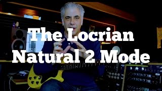 SECRETS of The Locrian Natural 2 Mode - Playing Over a Min7b5