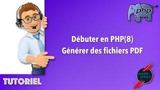 Miniature catégorie - 19 - Débuter en PHP - Générer des fichiers PDF (PHP8)