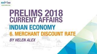MDR (MERCHANT DISCOUNT RATE) | UPSC CIVIL SERVICES PRELIMS 2018 | CURRENT AFFAIRS | Indian Economy