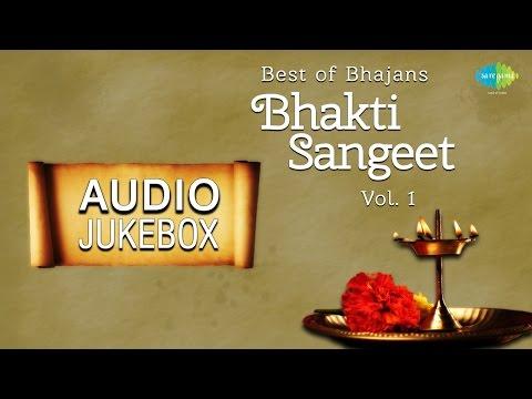 Best of Bhajans - Bhakti Sangeet   Hindi Devotional Songs   Audio Jukebox