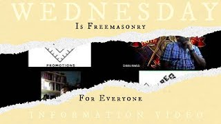 Wednesday Information Video: Is Freemasonry for Everyone?