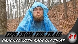 Hiking tips from the trail #1 ~ Dealing with the rain on the Appalachian trail!