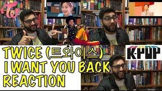 TWICE (트와이스) I WANT YOU BACK REACTION