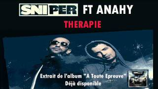 Sniper ft Anahy - Thérapie (Audio)