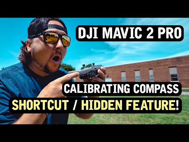 DJI Mavic 2 Pro / Calibrating Compass Shortcut (HIDDEN FEATURE!)