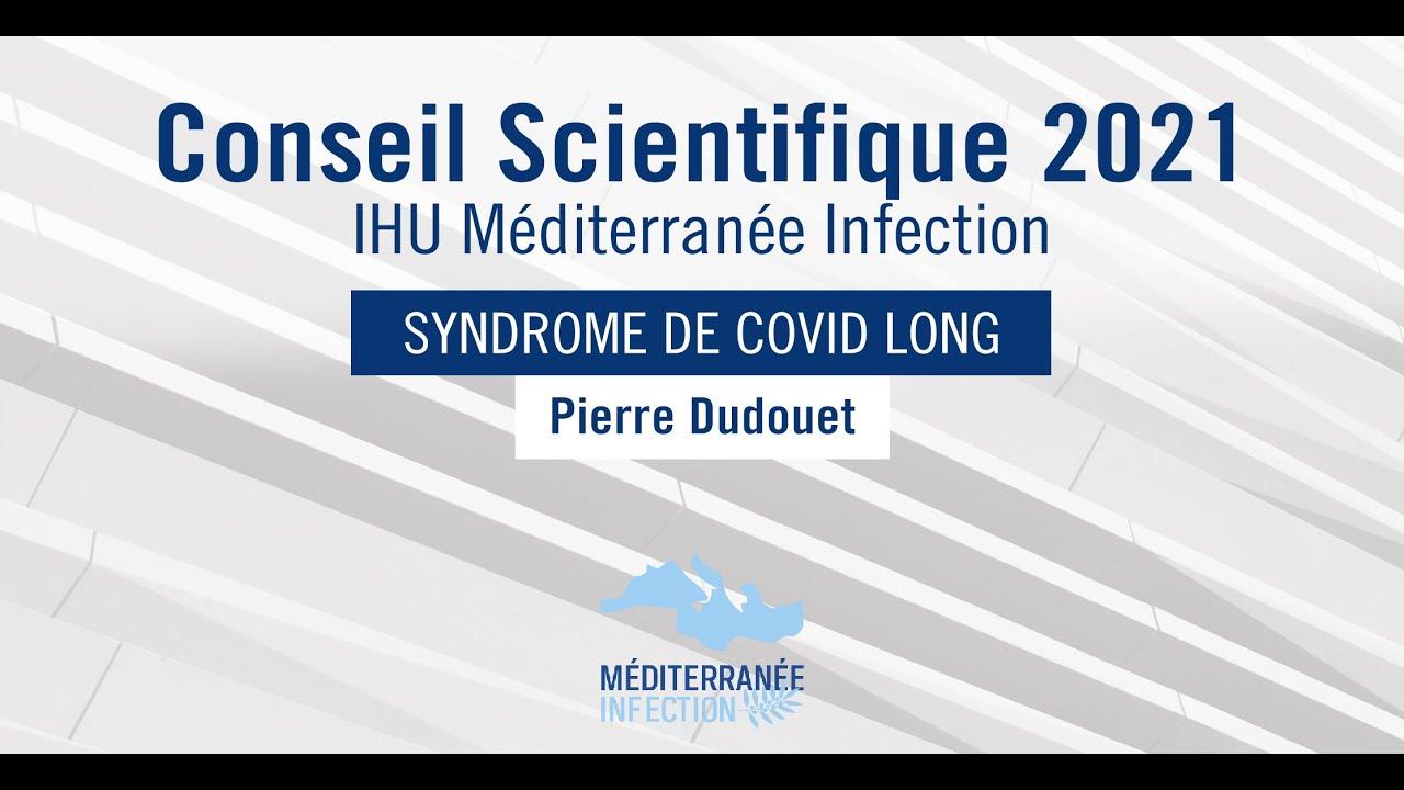 Conseil Scientifique 2021 - Dr. Pierre Dudouet