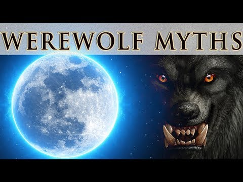 Werewolves   Super Blood Wolf Moon - Legends & Folklore #2   Myth Stories