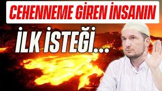 Cehenneme giren insanın ilk isteği... / 11.12.2018 / Kerem Önder