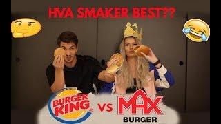 BURGE KING VS MAX / VI TESTER