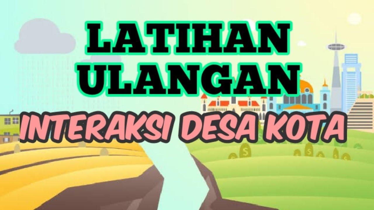 Latihan Soal Interaksi Desa Kota Pilihan Ganda Youtube