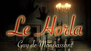 Livre audio : Le Horla, Guy de Maupassant