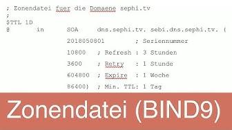 Zonendatei bei BIND9 (DNS Teil 4)