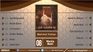 Mehmet Yılmaz - Mevla Baki