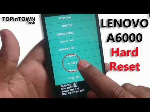 LENOVO A6000📱Hard Reset by📱TOPinTOWN📱🇵🇰