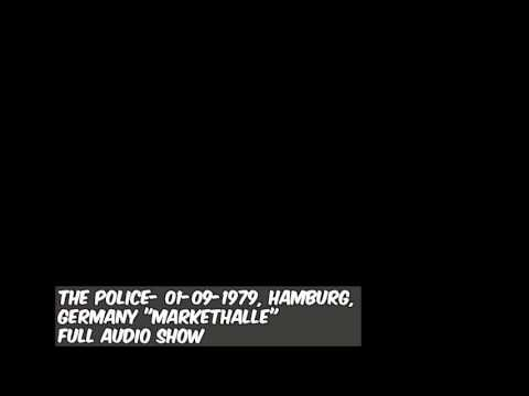 """The Police- Hamburg, Germany 01-09-1979 """"Markethalle"""" FULL AUDIO SHOW"""