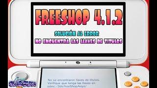 Tuto:  Freeshop 4.1.2 actualización y solución al error de que no encuentra las llaves de titulos
