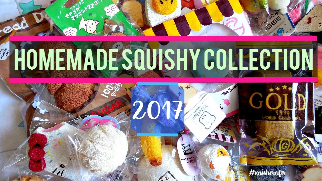 Squishy Collection 2017 : My Homemade Squishy Collection of 2017! mishcrafts - YouTube