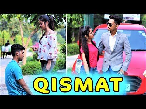 QISMAT || Aukaat || Waqt Sabka Badalta Hai || Time Changes