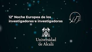 12ª Noche europea de los investigadores e investigadoras