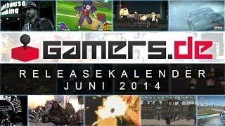 Release-Kalender: Juni 2014 - Die Spiele Highlights im Überblick
