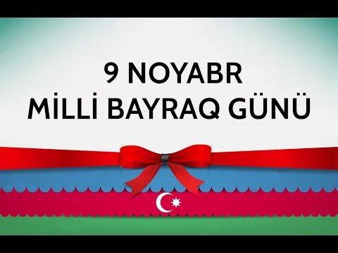 Azərbaycan Respublikasinin Dovlət Bayragi Gunu 9 Noyabr Haqqinda 3 Fakt Youtube