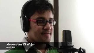 Muskurane Ki Wajah   Akash Jain