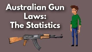 Australian Gun Laws: The Statistics
