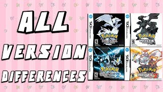 All Version Differences in Pokemon Black, White, Black 2 & White 2