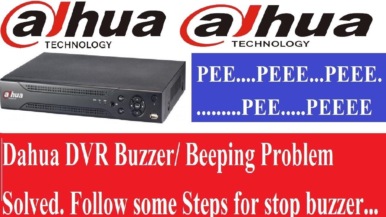 How to Solved Dahua DVR Beeping Problem!