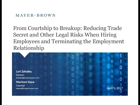 Reducing Trade Secret and Other Legal Risks When Hiring and Terminating Employees