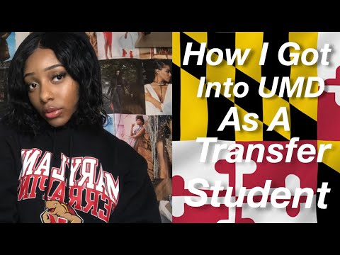 How I Got Into The University Of Maryland As A Transfer Student!