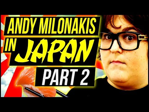 Andy In Japan - Part 2