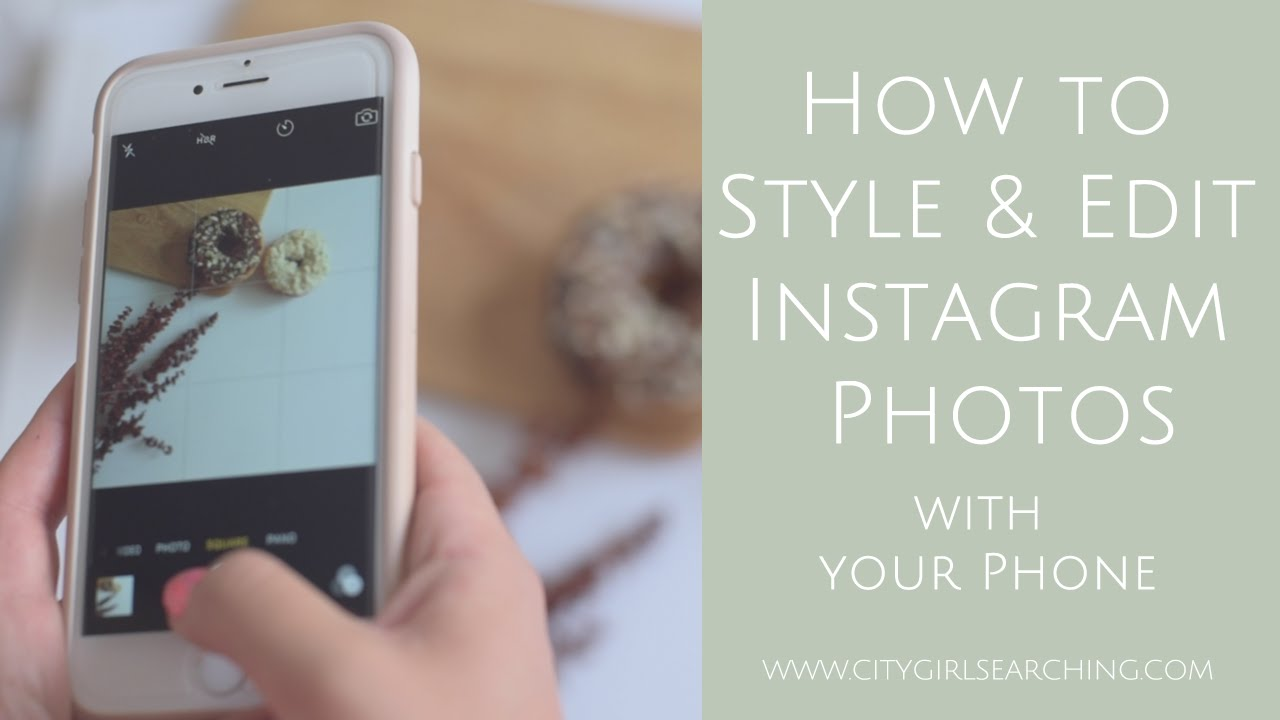 How to Style, Edit & Add text to Instagram Photos using your Phone