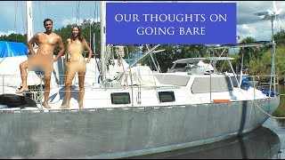 Our Thoughts on Going Bare (MJ Sailing - EP 24)
