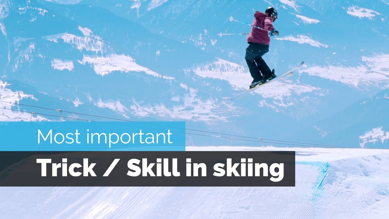 MOST IMPORTANT TRICK / SKILL IN SKIING