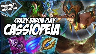 CRAZY BARON PLAY ON CASSIOPEIA - Unranked to Diamond - Ep. 12 | League of Legends