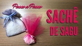 Veja Como Fazer Sachê com Sagu Perfumado