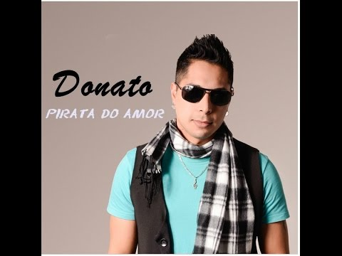 Donato e Banda Danúbio Azul - Pirata do amor